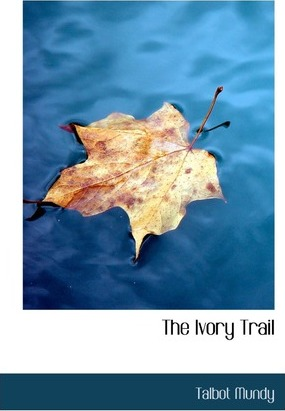 The Ivory Trail Cover Image