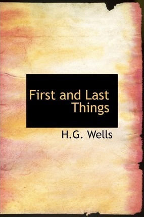 First and Last Things Cover Image