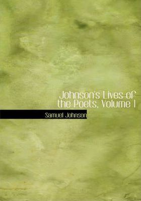 Johnson's Lives of the Poets, Volume 1 Cover Image