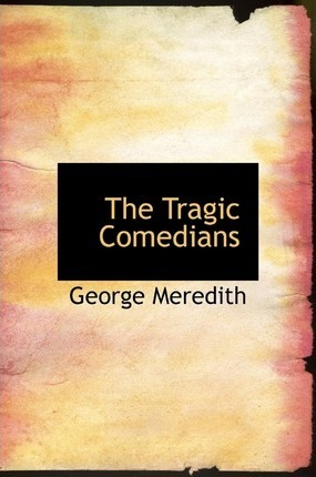The Tragic Comedians Cover Image