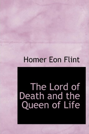 The Lord of Death and the Queen of Life Cover Image