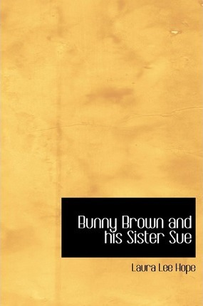 Bunny Brown and His Sister Sue Cover Image