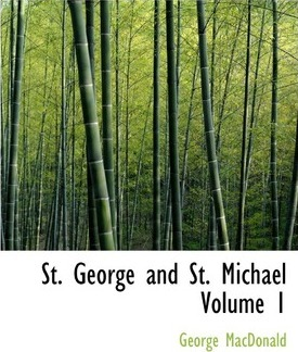 St. George and St. Michael Volume 1 Cover Image