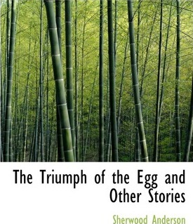 The Triumph of the Egg and Other Stories Cover Image