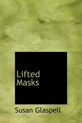 Lifted Masks Cover Image