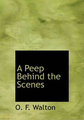 A Peep Behind the Scenes Cover Image