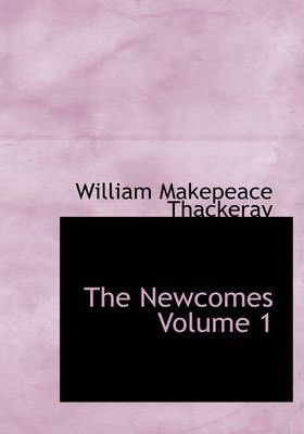 The Newcomes Volume 1 Cover Image