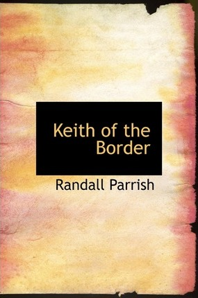 Keith of the Border Cover Image