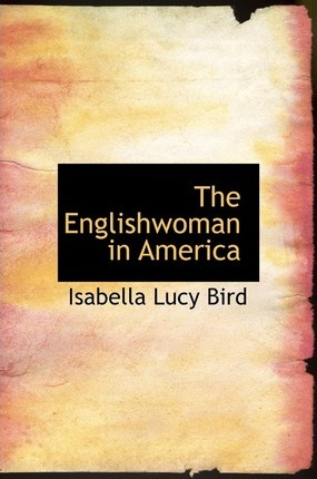 The Englishwoman in America Cover Image