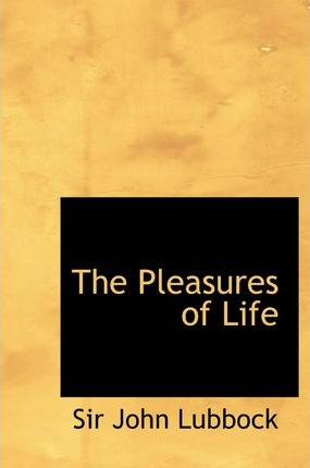 The Pleasures of Life Cover Image