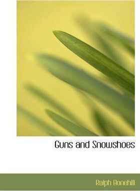 Guns and Snowshoes Cover Image