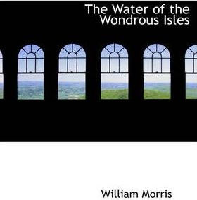 The Water of the Wondrous Isles Cover Image