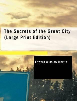 The Secrets of the Great City Cover Image