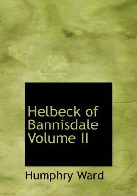 Helbeck of Bannisdale Volume II Cover Image