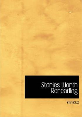 Stories Worth Rereading Cover Image
