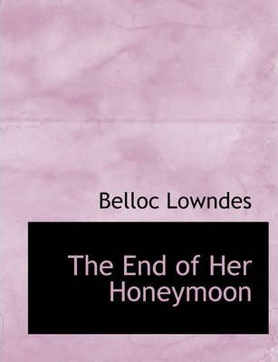 The End of Her Honeymoon Cover Image