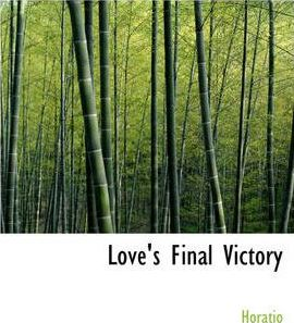 Love's Final Victory Cover Image