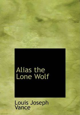 Alias the Lone Wolf Cover Image