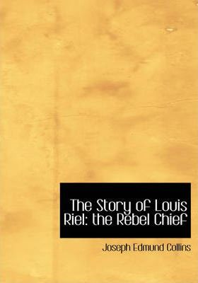 The Story of Louis Riel Cover Image