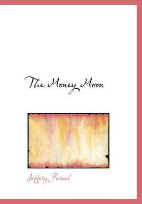 The Money Moon Cover Image