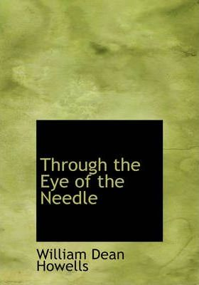 Through the Eye of the Needle Cover Image