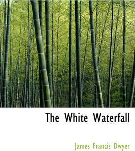 The White Waterfall Cover Image