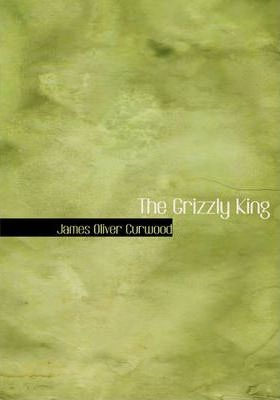 The Grizzly King Cover Image