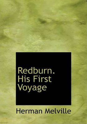 Redburn. His First Voyage Cover Image