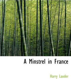 A Minstrel in France Cover Image