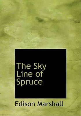 The Sky Line of Spruce Cover Image