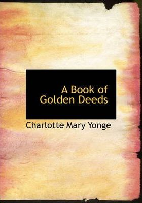 A Book of Golden Deeds Cover Image