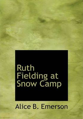 Ruth Fielding at Snow Camp Cover Image