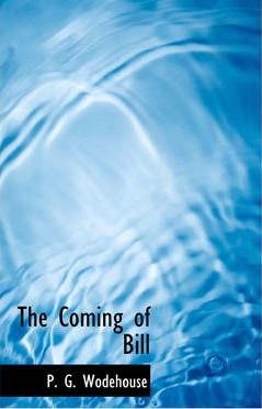 The Coming of Bill Cover Image