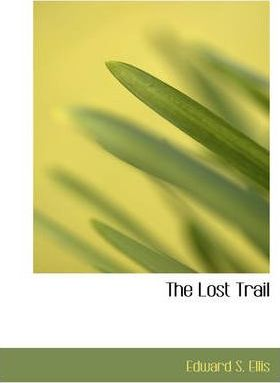 The Lost Trail Cover Image
