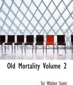 Old Mortality Volume 2 Cover Image