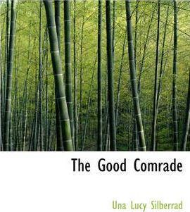 The Good Comrade Cover Image