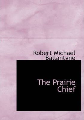 The Prairie Chief Cover Image