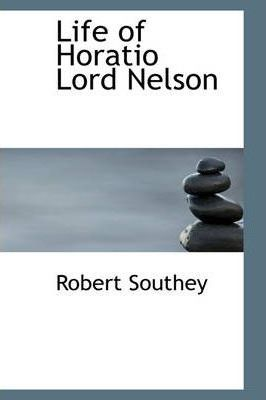 Life of Horatio Lord Nelson
