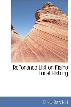 Reference List on Maine Local History