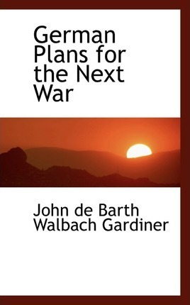 German Plans for the Next War