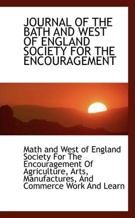 Journal of the Bath and West of England Society for the Encouragement