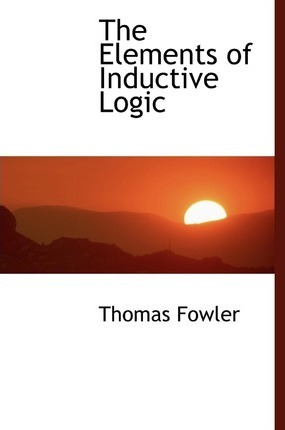 The Elements of Inductive Logic