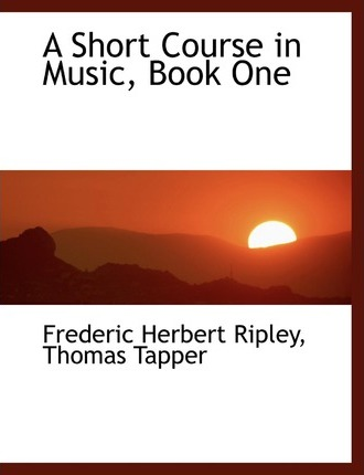A Short Course in Music, Book One
