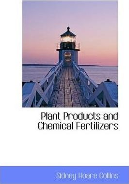 Plant Products and Chemical Fertilizers