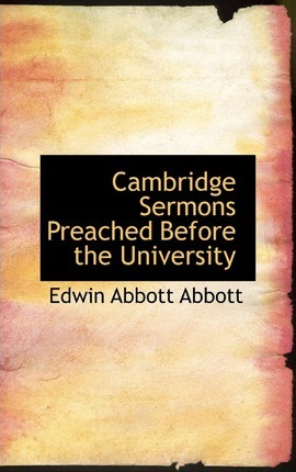 Cambridge Sermons Preached Before the University