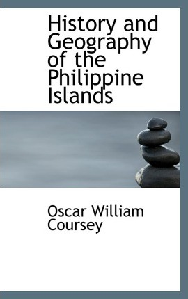 History and Geography of the Philippine Islands