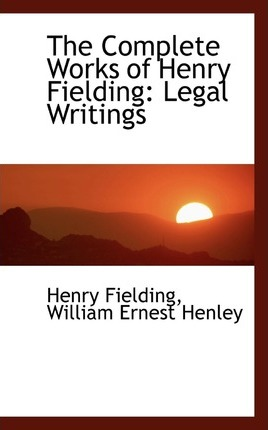 The Complete Works of Henry Fielding