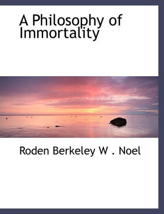 A Philosophy of Immortality