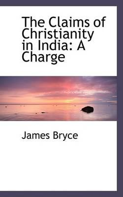 The Claims of Christianity in India