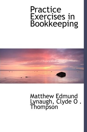 Practice Exercises in Bookkeeping